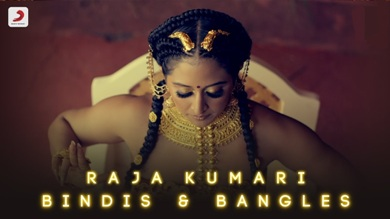 Bindis and Bangles Lyrics - Raja Kumari