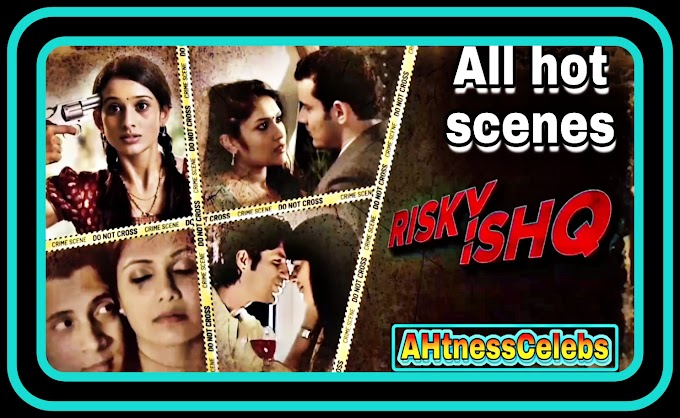 Risky Ishq (2021) Hotstar Webseries - All Hot Scenes