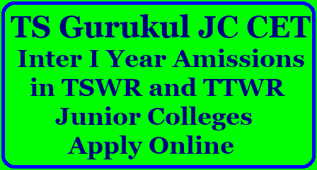 TS Gurukul JC CET 2018 -Telangana Gurukul Inter First Year Admissions 2018 in TSWR and TTWR Junior Colleges Gurukul JC-CET 2018 Intermediate Admissions in TSWR and TTWR |TS Gurukul JC CET 2018 -Telangana Gurukul Inter First Year Admissions 2018 in TSWR and TTWR Junior Colleges | TS Gurukulam RJC CET Inter Admission Notification 2018 – TSWREIS Inter 1st Year Admissions 2018-19 | telangana-ts-gurukul-jc-cet-2018-admission-notification-in-tswr-ttwr-junior-colleges-apply-online-www.tswreis.in TS Gurukul JC CET 2018/2018/05/telangana-ts-gurukul-jc-cet-2018-admission-notification-in-tswr-ttwr-junior-colleges-apply-online-www.tswreis.in.html