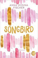 https://www.amazon.de/Songbird-Roman-Anna-Rosina-Fischer/dp/3492705081/ref=sr_1_1?__mk_de_DE=%C3%85M%C3%85%C5%BD%C3%95%C3%91&keywords=songbird&qid=1567331983&s=gateway&sr=8-1