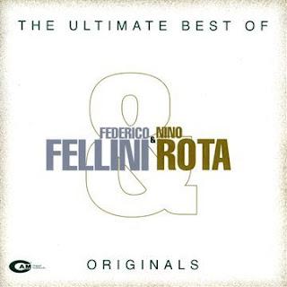 Nino Rota, The Ultimate Best of Federico Fellini and Nino Rota