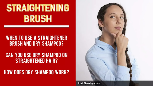 Can you use dry shampoo on straightened hair