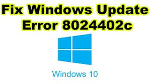 "Fix ""Windows Update Error 8024402c"" in Windows 10"