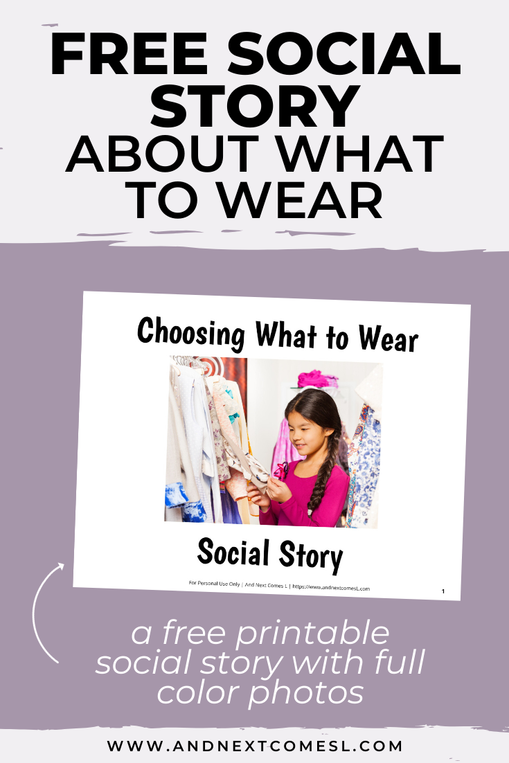 Free printable social story about how to pick what clothing to wear when getting dressed
