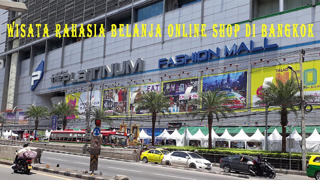 Wisata Rahasia Belanja Online Shop Di Bangkok
