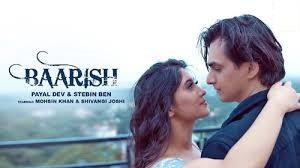 Baarish Lyrics in English :- Payal Dev, Stebin Ben | Kartik, Naira