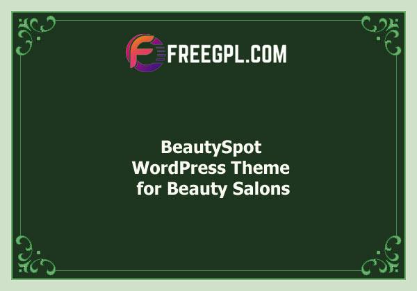 BeautySpot - Beauty Salon WordPress Theme Nulled Download Free