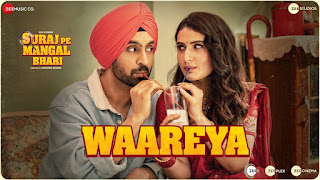 WAAREYA (वारेया Lyrics in Hindi) - Suraj Pe Mangal Bhari | Diljit Dosanjh
