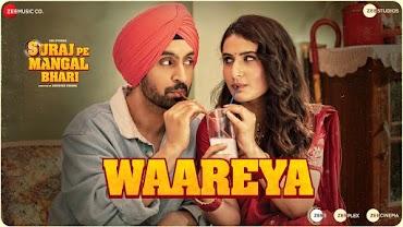 WAAREYA (वारेया Lyrics in Hindi) - Suraj Pe Mangal Bhari   Diljit Dosanjh