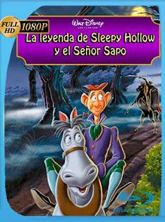 La Leyenda De Sleepy Hollow Y El Señor Sapo [1949] HD [1080p] Latino [GoogleDrive] SilvestreHD