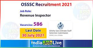 osssc-recruitment-2021-apply-586-posts-revenue-inspector-vacancies-online-indiajoblive.com