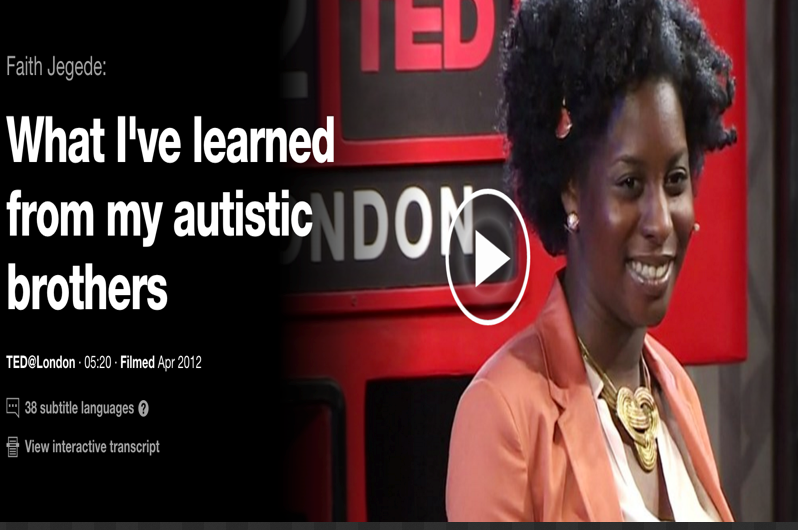 Faith Jegede What Ive Learned From My >> 6 Must Watch Ted Talks On Autism Educational Technology And Mobile