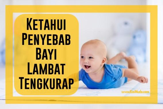 Penyebab Bayi Lambat Tengkurap