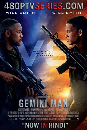 Watch Online Free Gemini Man (2019) Full Hindi Dual Audio Movie Download 480p 720p HD
