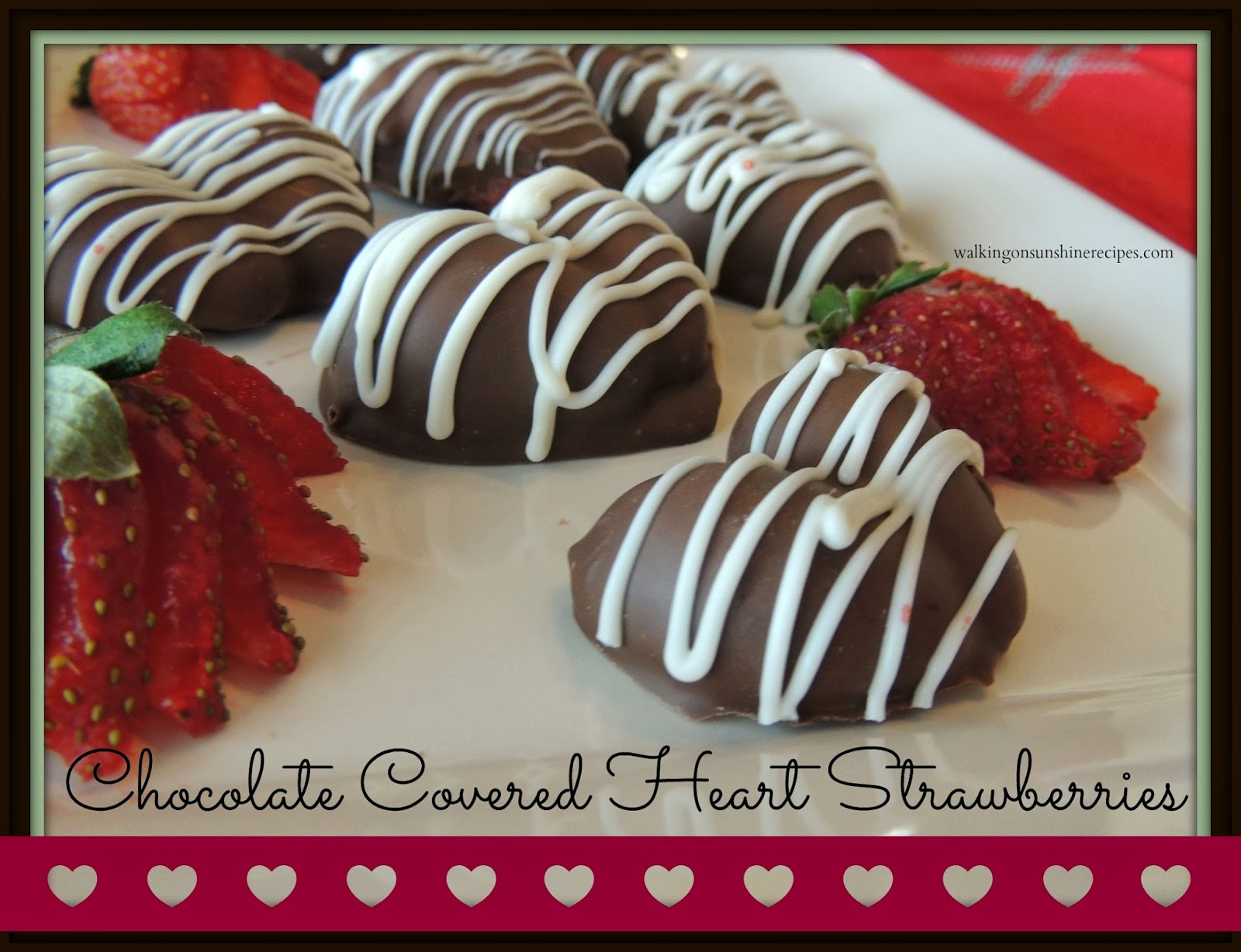 Chocolate Covered Heart Shaped Strawberries are a delicious treat for Valentine's Day from Walking on Sunshine Recipes.