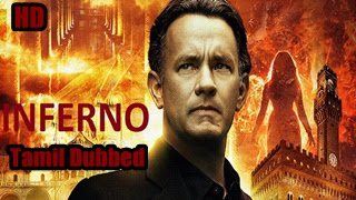 [2016] Inferno HD Tamil Dubbed Movie Online | Inferno Tamil Full Movie
