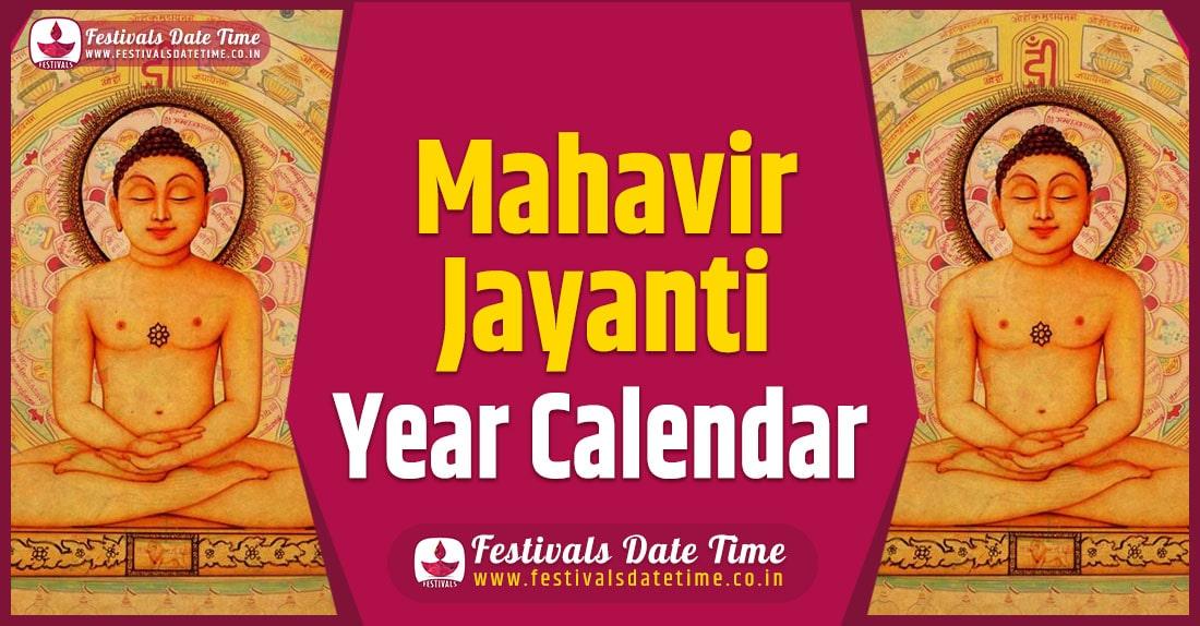 Mahavir Jayanti Year Calendar, Mahavir Jayanti Pooja Schedule