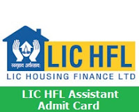 LIC HFL Assistant Admit Card