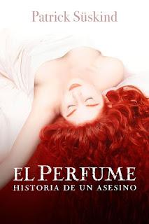 """Reseña de """"El perfume"""" - Patrick Suskind"""