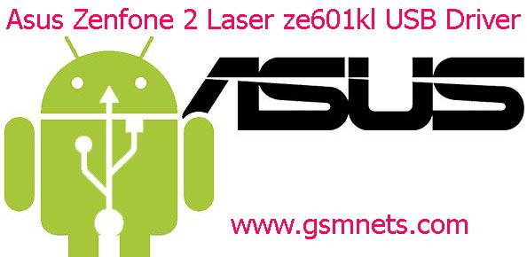 Asus Zenfone 2 Laser ze601kl USB Driver Download