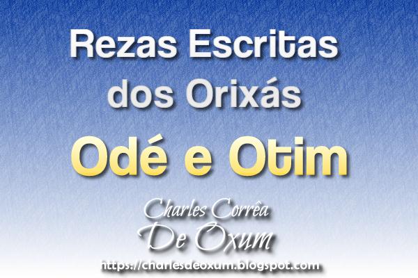 Rezas Escritas dos Orixás Odé e Otim - Charles Corrêa D' Oxum
