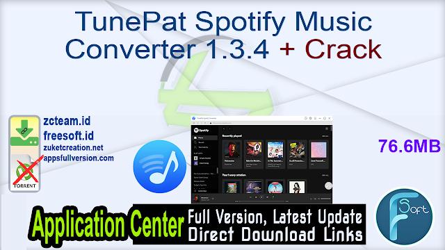 TunePat Spotify Music Converter 1.3.4 + Crack_ ZcTeam.id