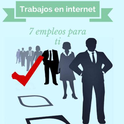Qué trabajo hay en internet?