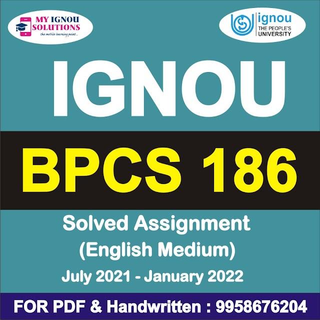 BPCS 186 Solved Assignment 2021-22