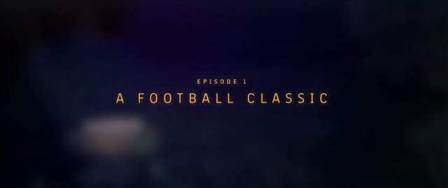 Match Day Inside FC Barcelona : Episode 1 A Football Classic