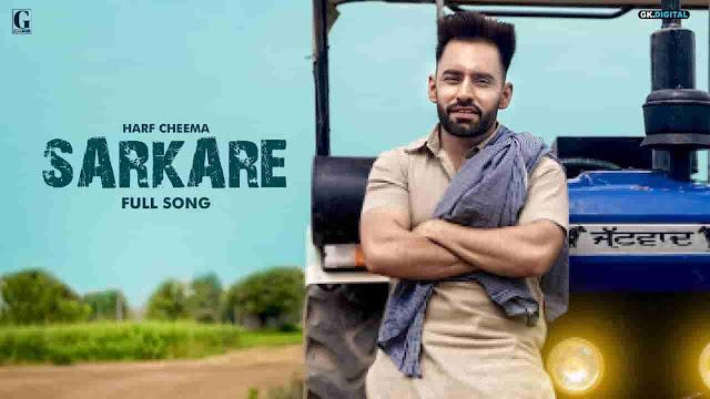 Sarkare Lyrics in Punjabi and Hindi Fonts - Harf Cheema