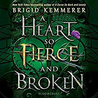 Audiobook Review: A Heart So Fierce and Broken by Brigid Kemmerer
