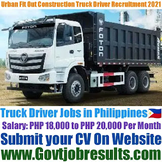 Urban Fit Out Construction Company Truck Driver Recruitment 2021-22