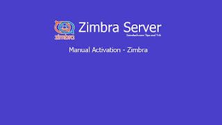Manual Activation - Zimbra
