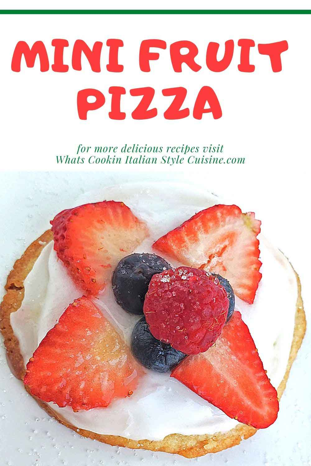 this is a pin for later mini fruit pizza sugar cookies