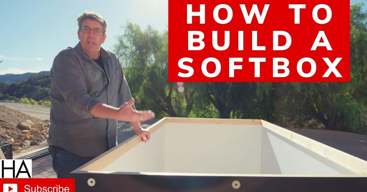 How To Build A Big Soft Box