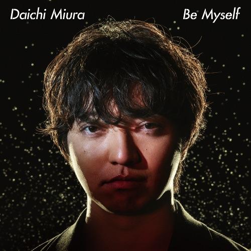 三浦大知 - Be Myself rar