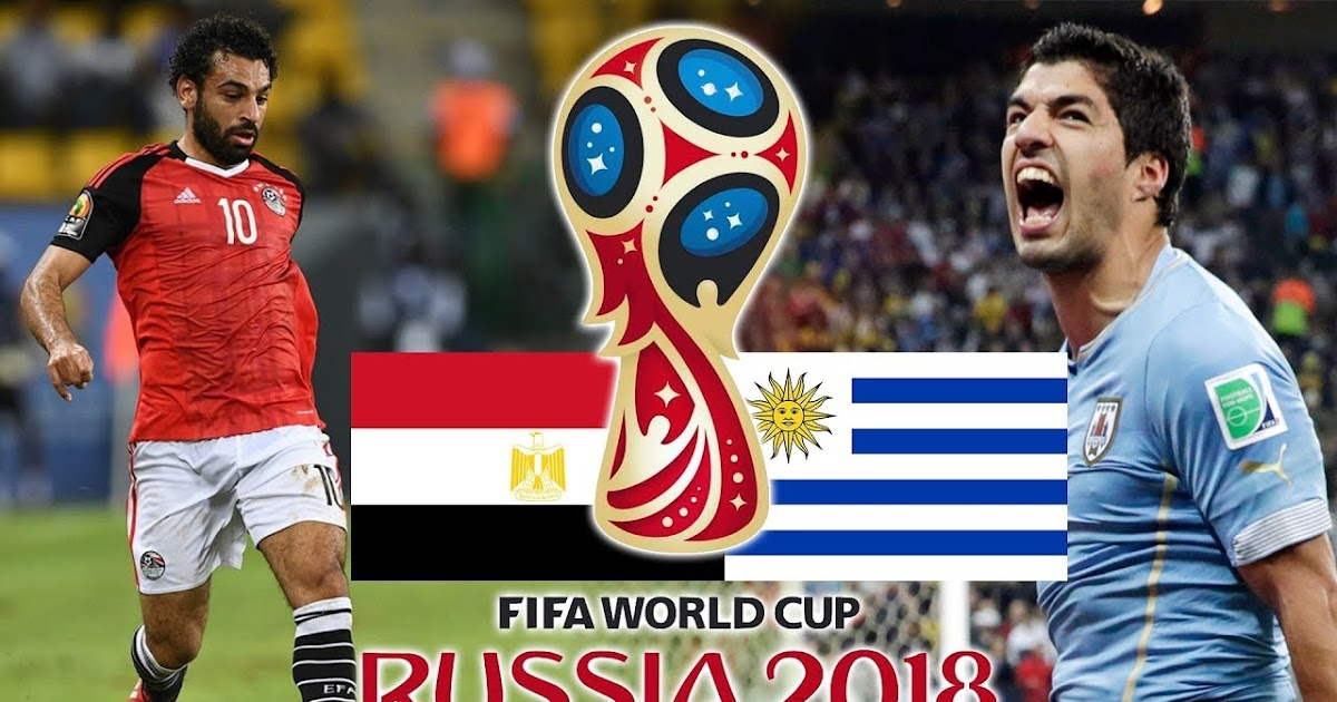 World Cup 2018: Uruguay VS Egypt. Will Mohamed Salah meet Luis Suárez in Russia?