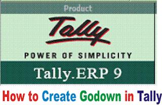 Tally मे Godown कैसे Create करे? जाने पूरा Process