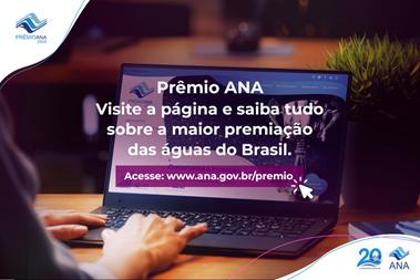Pesquisadores e estudantes de todo o Brasil podem inscrever para o Prêmio ANA 2020
