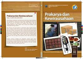 Buku Prakarya dan Kewirausahaan Kelas XI SMA Kurtilas