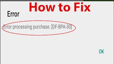 Google Play – Error DF-BPA-30A