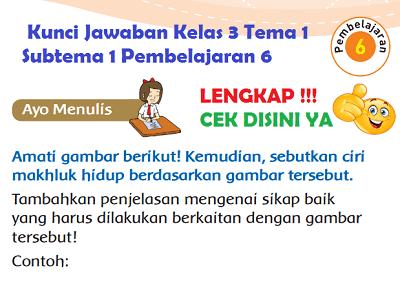 Kunci Jawaban Kelas 3 Tema 1 Subtema 1 Pembelajaran 6 www.simplenews.me