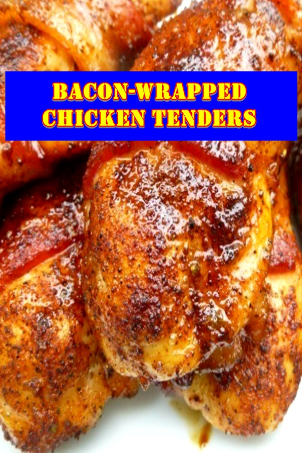 #Bacon #Wrapped #Chicken #Tenders