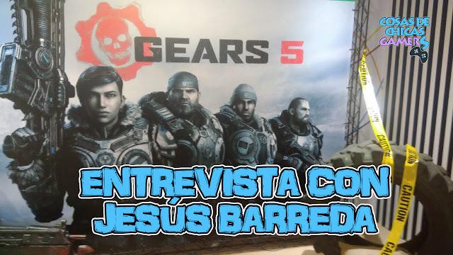Evento presentación Gears 5 y entrevista con Jesús Barreda