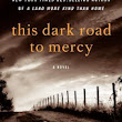 The House of the Seven Tails: This Dark Road to Mercy  by  Wiley Cash