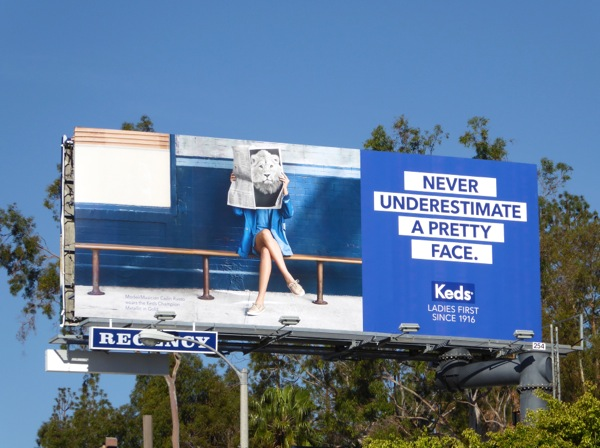 Never underestimate a pretty face Keds billboard