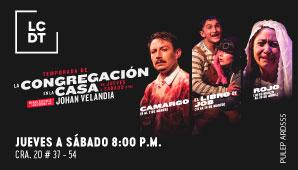 TEMPORADA 2020 de LA CONGREGACIÓN en Teatro Nacional
