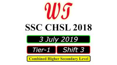 SSC CHSL 3 July 2019, Shift 3 Paper Download Free