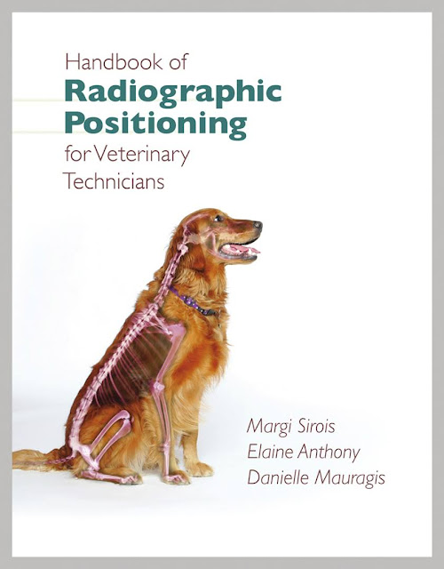 Handbook of Radiographic Positioning for Veterinary Technicians  - WWW.VETBOOKSTORE.COM