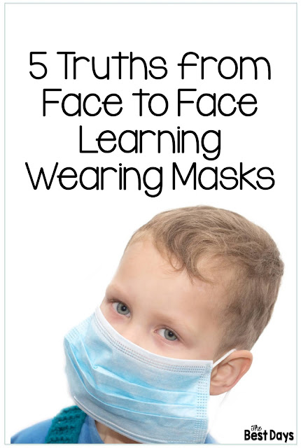 5 Truths about Face to Face Learning Wearing Masks